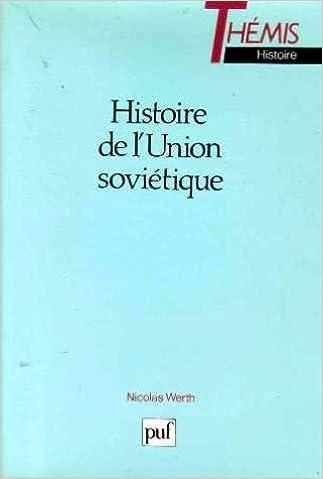 Livres gratuits en ligne Histoire de l'Union soviétique : De l'Empire russe à l'Union soviétique, 1900-1990 pdf ebook