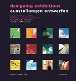 Ausstellungen Entwerfen/Designing Exhibitions, Bertron Schwarz Frey, 3764372079