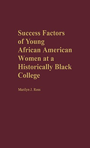 Search : Success Factors of Young African American Women at a Historically Black College