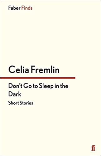 Dont Go to Sleep in the Dark: Short Stories
