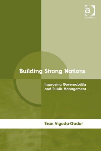 Download Building Strong Nations: Improving Governability and Public Management Pdf