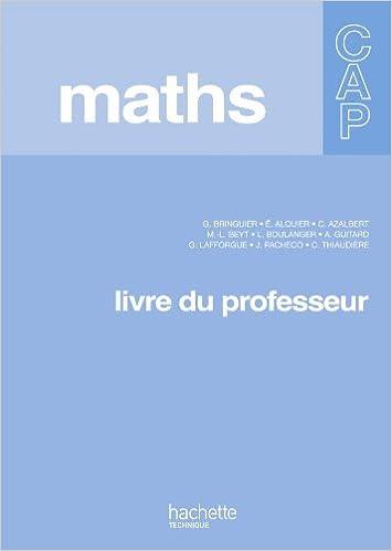 Téléchargement Mathématiques CAP - Livre professeur - Ed.2010 pdf ebook