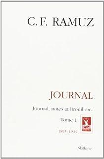 Journal : journal, notes et brouillons [Textes choisis], Ramuz, Charles Ferdinand