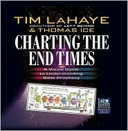 Charting the End Times Publisher: Harvest House Publishers