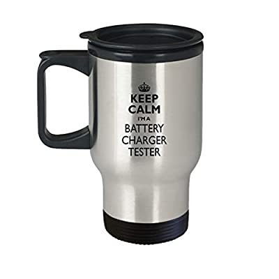 Battery Charger Tester Travel Mug - AA55b Keep Calm Gift Cute Stainless Steel Insulated Tea Coffee Novelty Tumbler With Lid And Handle For Best Ever Coworker Non-Spill 14 oz