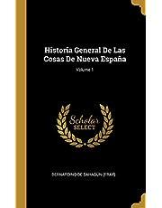 Historia General De Las Cosas De Nueva España; Volume 1