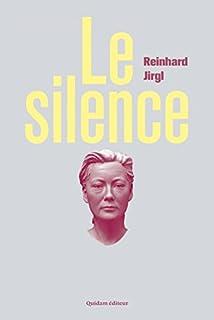 Le silence, Jirgl, Reinhard