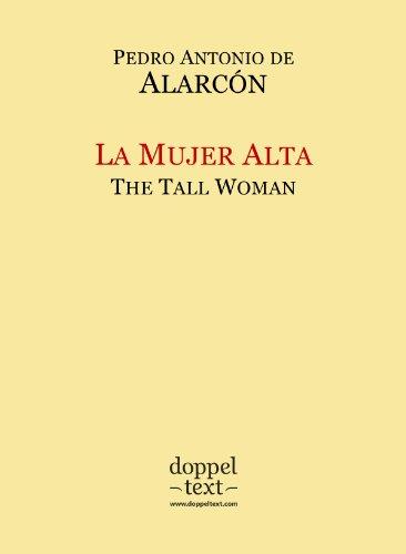 La Mujer Alta / The Tall Woman – Bilingual Spanish-English Edition / Edición bilingüe español-inglés (Spanish Edition)