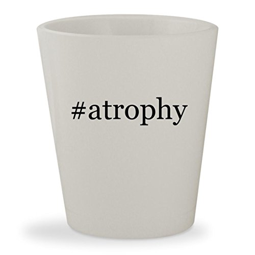 #atrophy - White Hashtag Ceramic 1.5oz Shot Glass