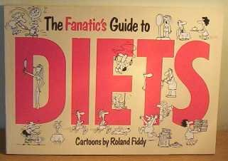 FANATIC'S GUIDE TO DIETS (FANATICS GUIDE TO...)