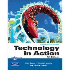 Technology In Action (Taken from Technology In Action, Go! Complete, Fourth Edition)