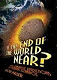 Is the End of the World Near?, Ron Miller, 0761373969