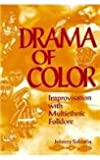Drama of Colour: Improvisation with Multi-ethnic Folklore