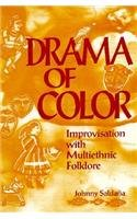 Drama of Color Improvisation with Multiethnic Folklore