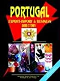 Portugal Export-Import Trade and Busines, Usa Ibp, 0739731564