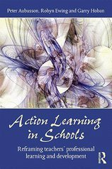 Action Learning in Schools (09) by Aubusson, Peter - Ewing, Robyn - Hoban, Garry [Paperback (2009)] pdf
