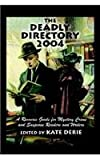 The Deadly Directory 2004, , 0966753488