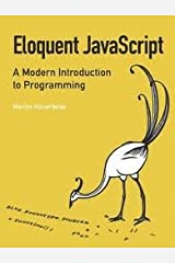 Eloquent JavaScript 1st (first) edition Text Only Paperback