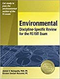 Environmental Discipline Specific Review For FE/EIT Exam 2ND EDITION [PB,2006]