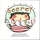 Secret Show and Tell, Harcourt School Publishers Staff, 0153078847