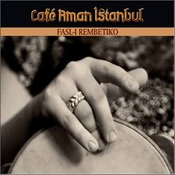 Fasl-i Rembetiko (CD+Booklet) -  Cafe Aman İstanbul, Audio CD