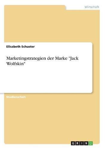 "Price comparison product image Marketingstrategien Der Marke ""Jack Wolfskin"" (German Edition)"