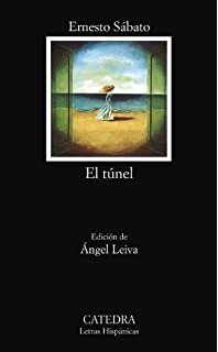 Amazon.com: El Túnel: Novela (Esenciales) (Spanish Edition ...