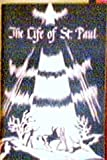 The Life of St. Paul: The Greatest Missionary (Concordia Teacher Training Series)
