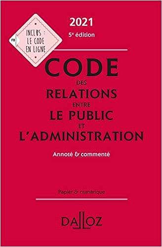 Code des relations entre le public et l'administration 2021