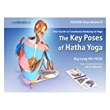 img - for By Ray Long Scientific Keys Vol. II: The Key Poses of Hatha Yoga (1st First Edition) [Spiral-bound] book / textbook / text book