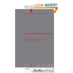 Doxologische Entzogenheit (Theologische Bibliothek Topelmann) (German Edition) Christine Svinth-Vaerge Poder