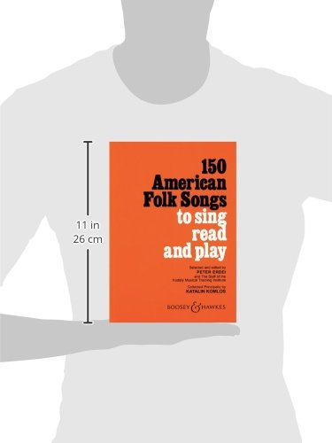 150 American Folk Songs: To Sing, Read and Play: Peter Erdei