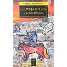 LA Oveja Negra Y Demas Fabulas/the Black Sheep and Other Fables (Spanish Edition)