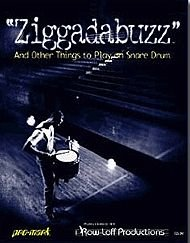Ziggadabuzz - 15 Snare Drum Solos from Pro Mark Artists pdf epub