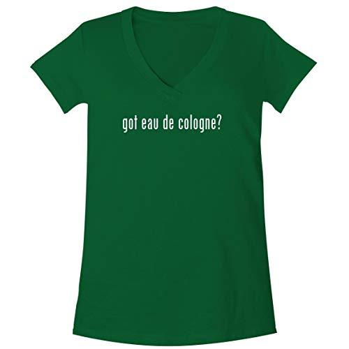 got eau de Cologne? - A Soft & Comfortable Women's V-Neck T-Shirt, Green, XX-Large