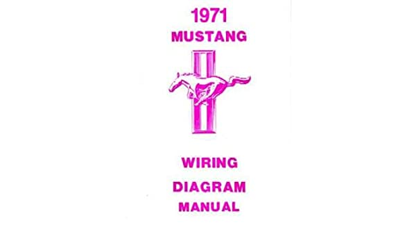 amazon com 1971 ford mustang wiring diagrams schematics everything amazon com 1971 ford mustang wiring diagrams schematics everything else
