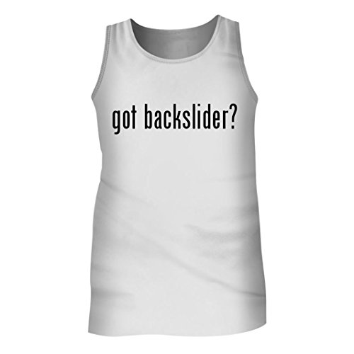 Tracy Gifts Got backslider? - Men's Adult Tank Top, White, XX-Large