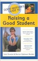 Good Mother's Guide to Raising a Good Student