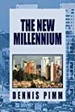The New Millennium, Dennis Pimm, 1453568166