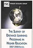 The Survey of Distance Learning Programs in Higher Education, 2007-08 Edition, , 1574400878