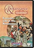 Everyday Life in the Renaissance : The Renaissance for Students DVD