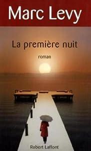 """Afficher """"La première nuit"""""""