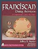 Franciscan Dining Services: A Comprehensive Guide with Values