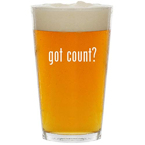 got count? - Glass 16oz Beer Pint