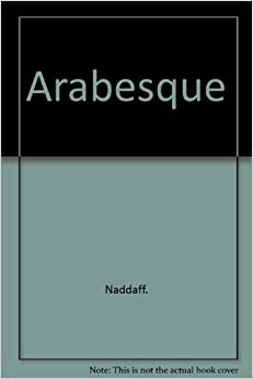 Arabesque: Narrative Structure and the Aesthetics of Repitition in the 1001 Nights