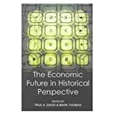 The Economic Future in Historical Perspective, , 0197262376
