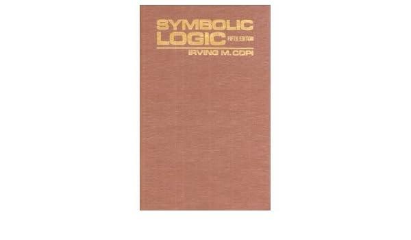 Symbolic Logic 5th Fifth Edition Bycopi Copi Amazon Books