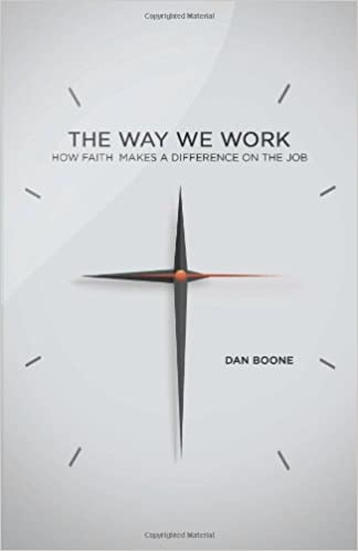 Book The Way We Work: How Faith Makes a Difference on the Job