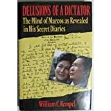 img - for Delusions of a Dictator: The Mind of Marcos As Revealed in His Secret Diaries book / textbook / text book