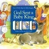 God Sent a Baby King, Heather Henning, 0687494982